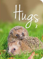 Hugs : A Photographic Celebration of the Cutest Animal Couples - Ella Earle