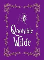 Quotable Wilde - Max Morris