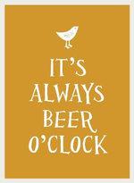 It's Always Beer O'clock : Esme - UNKNOWN