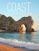 Coast : A Portrait in Pictures and Words - Charlotte Fraser