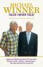 Tales I Never Told! : 50 Shades of Oy Vey - Michael Winner