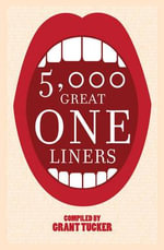 5000 Great One Liners - Eleanor McAvenny
