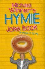 Michael Winner's Hymie Joke Book - Michael Winner