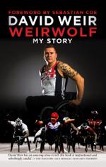 Weirwolf : My Story - David Weir