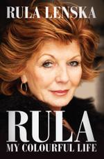 Rula : My Colourful Life - Rula Lenska