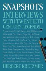 Snapshots : Encounters with Twentieth-Century Legends - Herbert Kretzmer