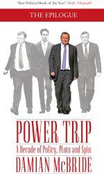 Power Trip : The Epilogue - Damian McBride