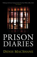 Prison Diaries - Denis MacShane