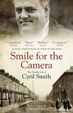 Smile for the Camera : The Double Life of Cyril Smith - Simon Danczuk