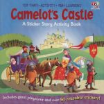 Camelot Castle : A Sticker Story Activity Book
