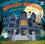 Monster Mansion : A Sticker Story Activity Book