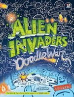 Alien Invaders : Doodle Wars - Oakley Graham