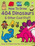 How To Draw 404 Dinosaurs & Other Cool Stuff