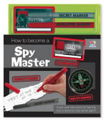 How to Become a Spy Master - Top That Publishing