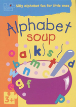 Alphabet Soup : Puzzle Patch - Silly Alphabet Fun For Little Ones