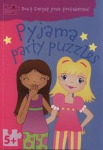 Pyjama Party Puzzles : Puzzle Patch - Don't Forget Your Toothbrush