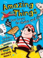 Amazing Things for Boys : Pirate