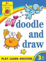 Small Beginnings : Doodle and Draw - Kay Massey