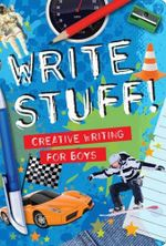 Write Stuff : Creative Writing for Boys - Holly Brook-Piper