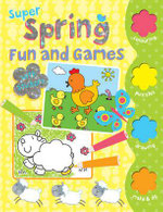 Super Spring Fun and Games : Colour, Activity, Stickers