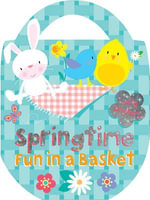Springtime Fun in a Basket : Colour, Activity, Stickers