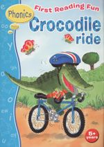 First Reading Fun : Crocodile Ride - Jillian Harker