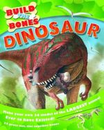 Dinosaur : Build The Bones Series - Helen Keith