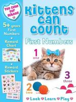 Kittens Can Count : First Numbers