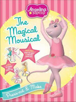 Angelina Ballerina : The Magical Mousical - HIT Entertainment
