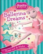 Angelina Ballerina : Ballerina Dreams - HIT Entertainment