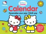 Hello Kitty Make and Create Calendar - Sanrio