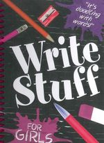 Write Stuff : For Girls - BROOK-PIPER HOLLY