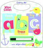 Carry Me Wipe Clean : ABC - Kay Massey