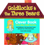 Clever Book Goldilocks and the Three Bears : A Clever Fairytale - Louise McDowell