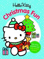 Hello Kitty Christmas Fun : With Scented Christmas Stickers - Sanrio