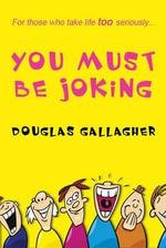You Must be Joking - Douglas Gallager
