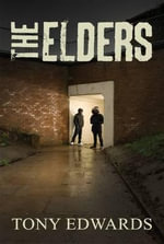 The Elders - Tony Edwards