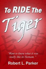 To Ride the Tiger - Robert L. Parker
