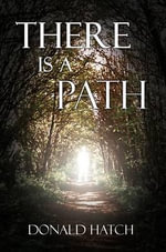 There is a Path - Donald Hatch