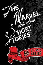 The Marvel and Other Short Stories - Various Authors