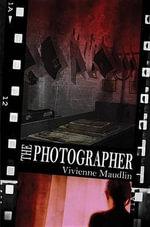 The Photographer - Vivienne Maudlin