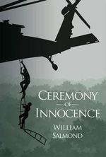 Ceremony of Innocence - William Salmond
