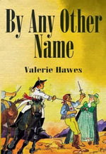 By Any Other Name - Valerie Hawes