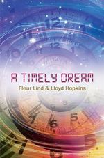 A Timely Dream - Fleur Lind