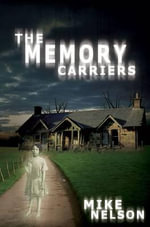 The Memory Carriers - Mike Nelson
