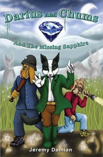 Darius and Chums and the Missing Sapphire - Ernest Barrett