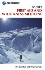 Pocket First Aid and Wilderness Medicine - Jim Duff