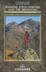 Walking Loch Lomond and the Trossachs - Ronald Turnbull