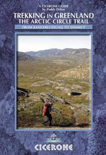 Trekking in Greenland : The Arctic Circle Trail - Paddy Dillon