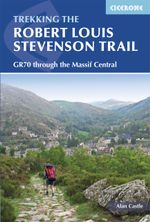 The Robert Louis Stevenson Trail - Alan Castle